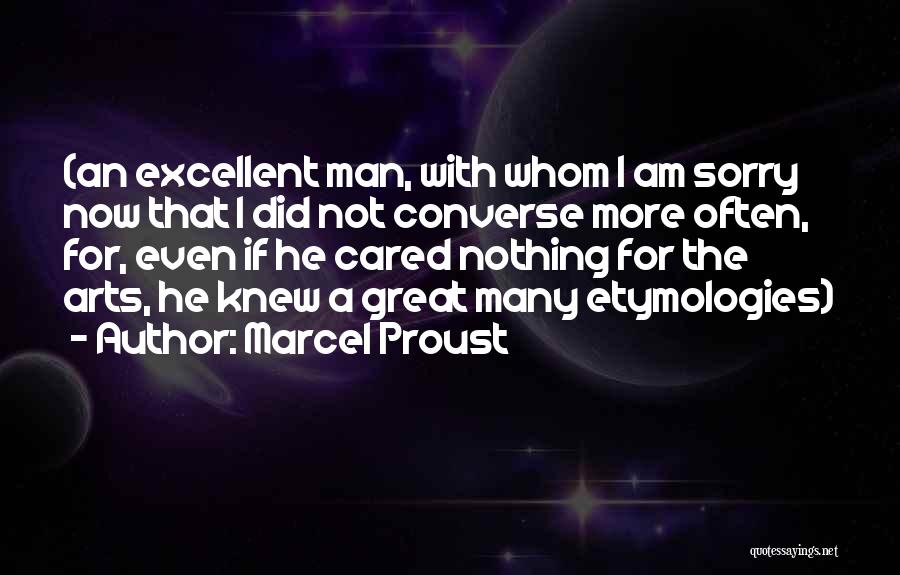 Great Converse Quotes By Marcel Proust