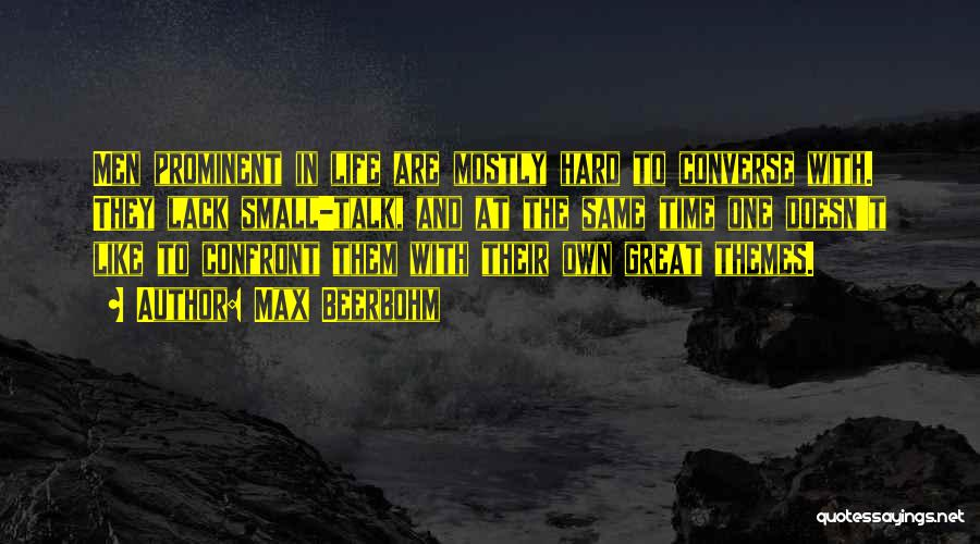 Great Converse Quotes By Max Beerbohm
