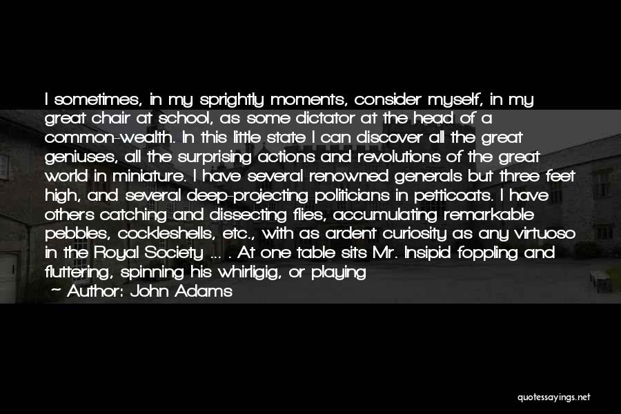 Great Dictator Quotes By John Adams
