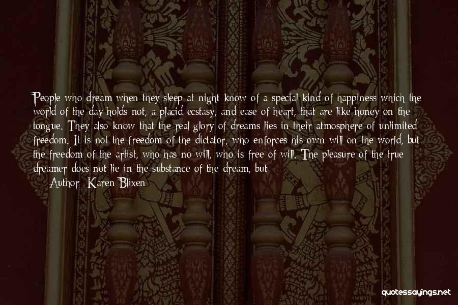 Great Dictator Quotes By Karen Blixen