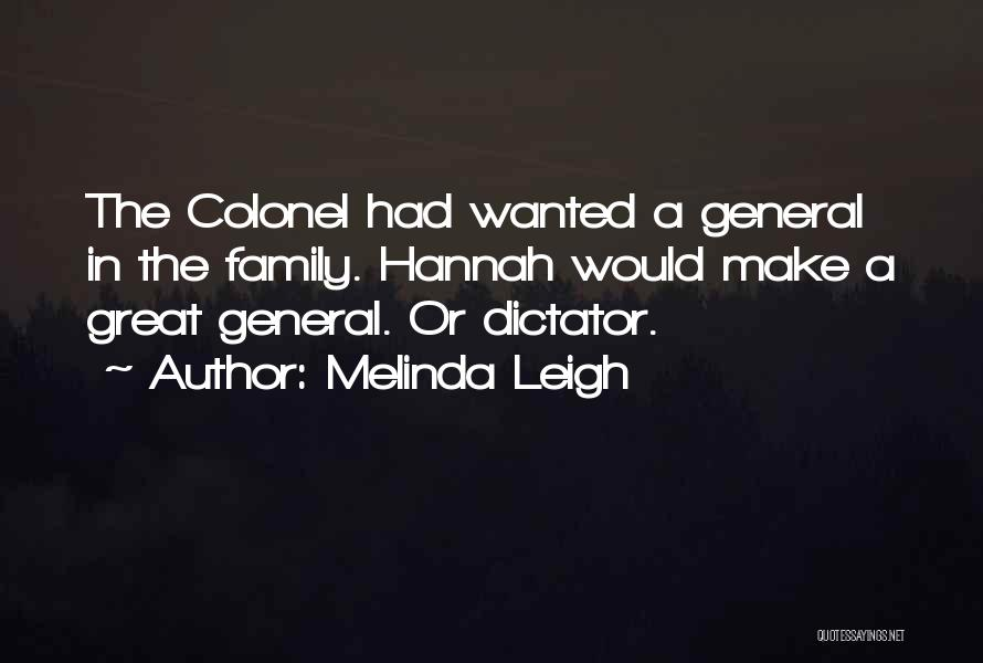Great Dictator Quotes By Melinda Leigh