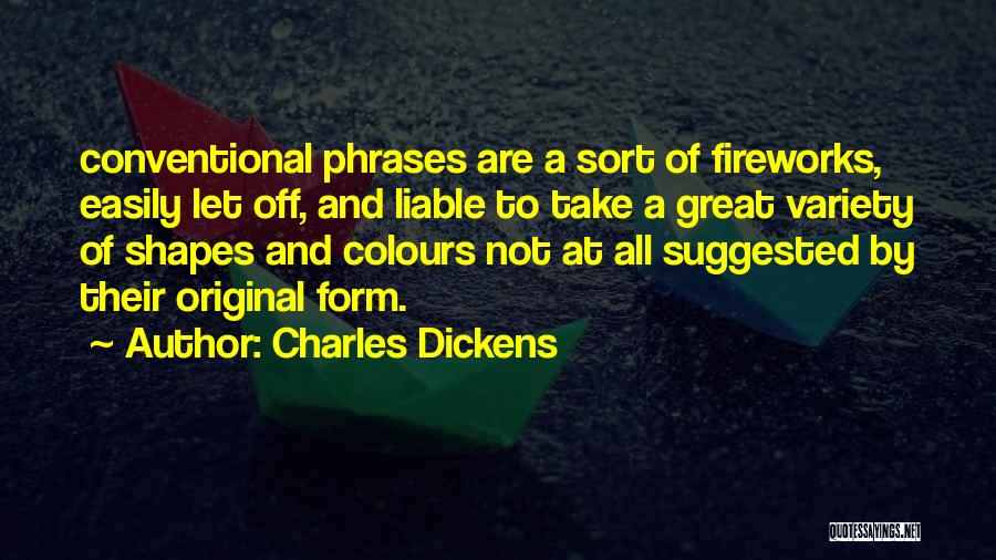 Great Fireworks Quotes By Charles Dickens