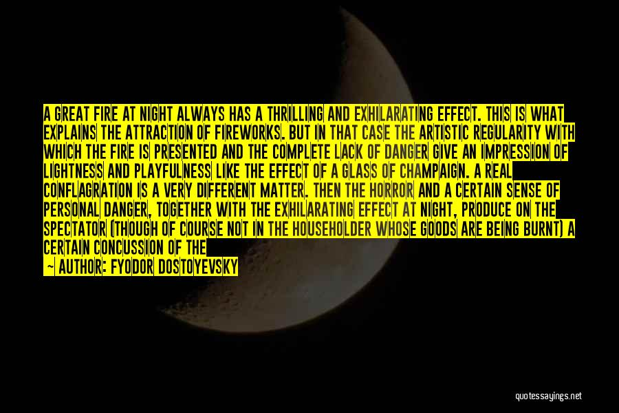 Great Fireworks Quotes By Fyodor Dostoyevsky