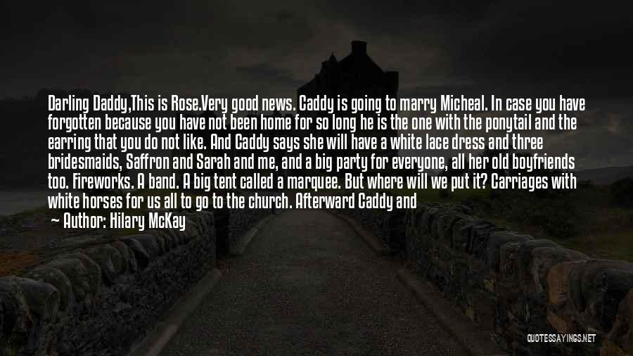 Great Fireworks Quotes By Hilary McKay