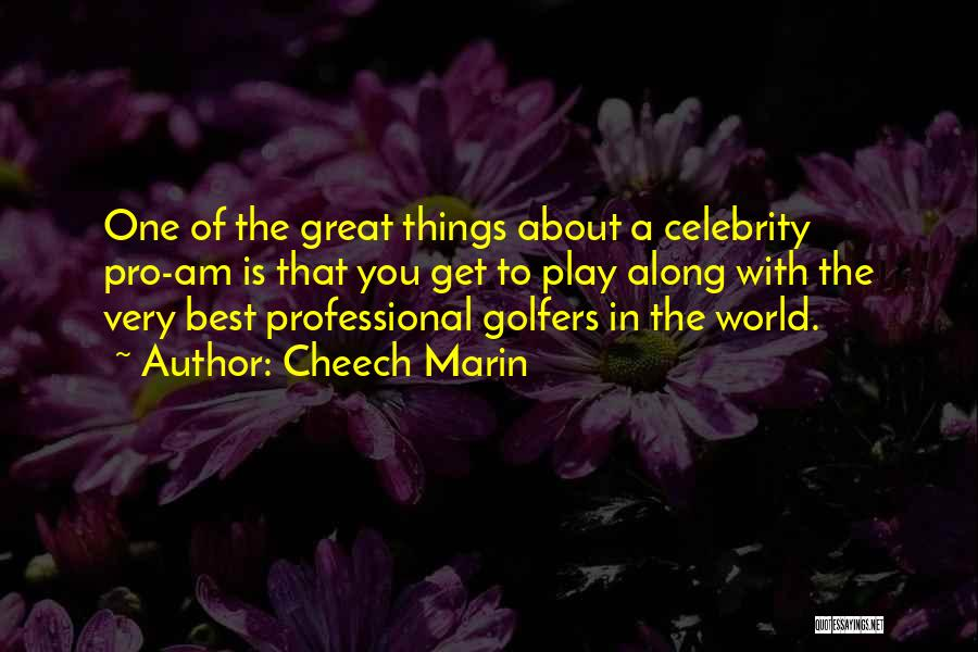 Great Golfers Quotes By Cheech Marin