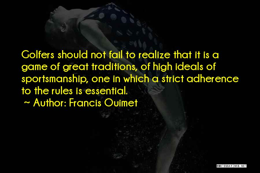 Great Golfers Quotes By Francis Ouimet