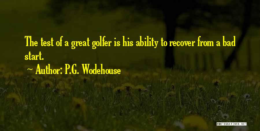 Great Golfers Quotes By P.G. Wodehouse