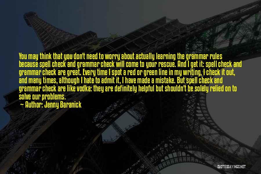 Great Grammar Quotes By Jenny Baranick
