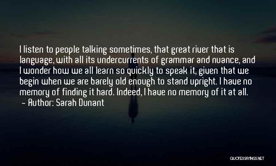 Great Grammar Quotes By Sarah Dunant