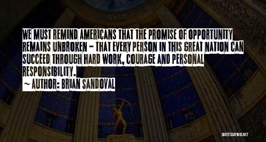 Great Hard Work Quotes By Brian Sandoval