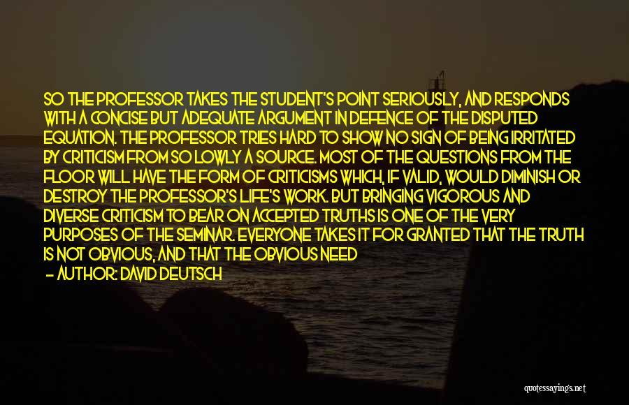 Great Hard Work Quotes By David Deutsch