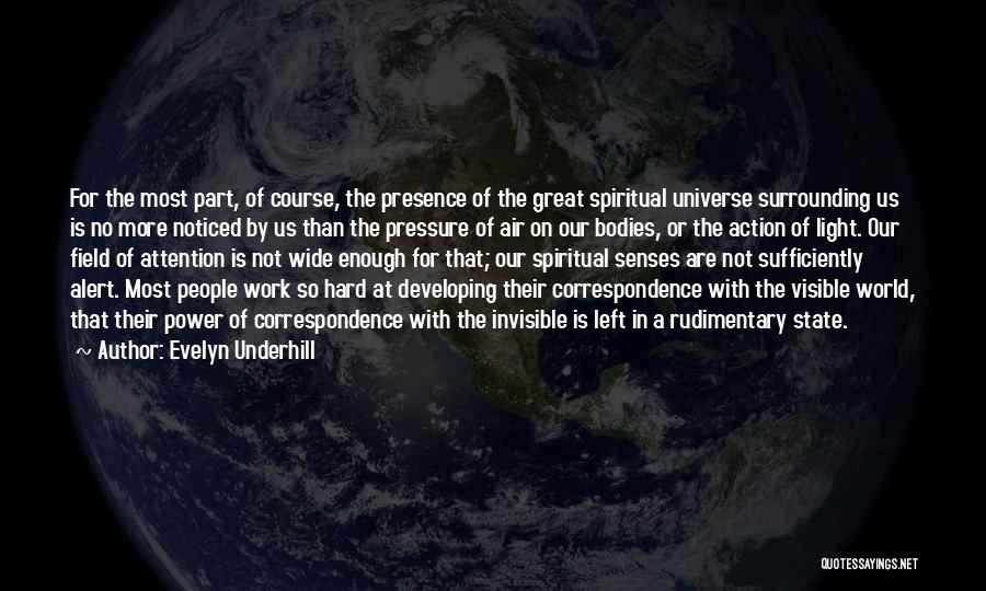 Great Hard Work Quotes By Evelyn Underhill