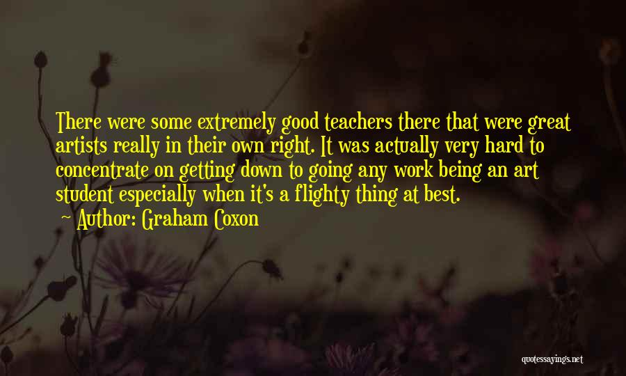 Great Hard Work Quotes By Graham Coxon