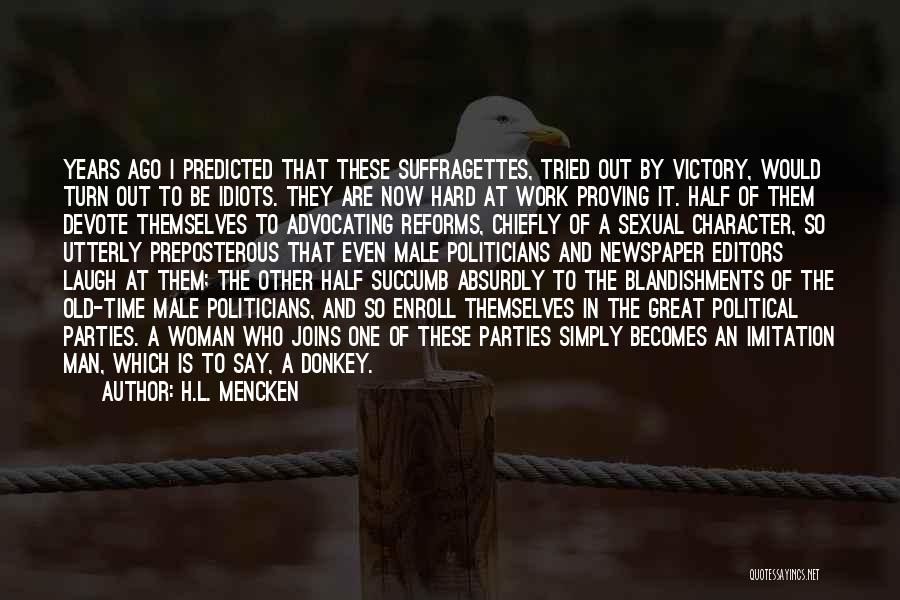 Great Hard Work Quotes By H.L. Mencken