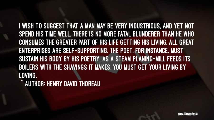 Great Hard Work Quotes By Henry David Thoreau