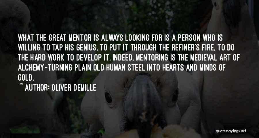 Great Hard Work Quotes By Oliver DeMille