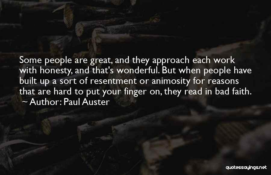Great Hard Work Quotes By Paul Auster