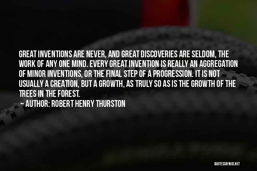 Great Hard Work Quotes By Robert Henry Thurston
