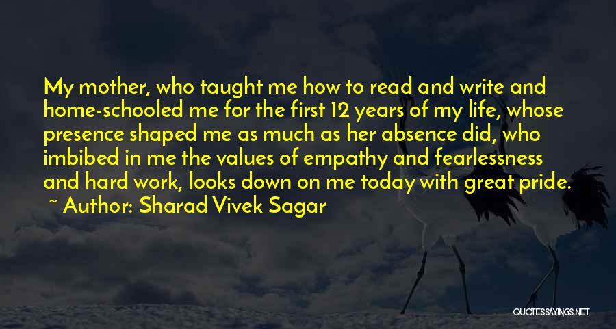 Great Hard Work Quotes By Sharad Vivek Sagar