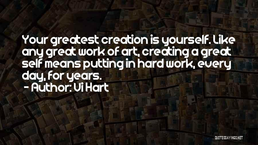 Great Hard Work Quotes By Vi Hart