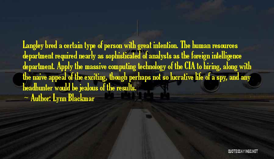 Great Human Resources Quotes By Lynn Blackmar