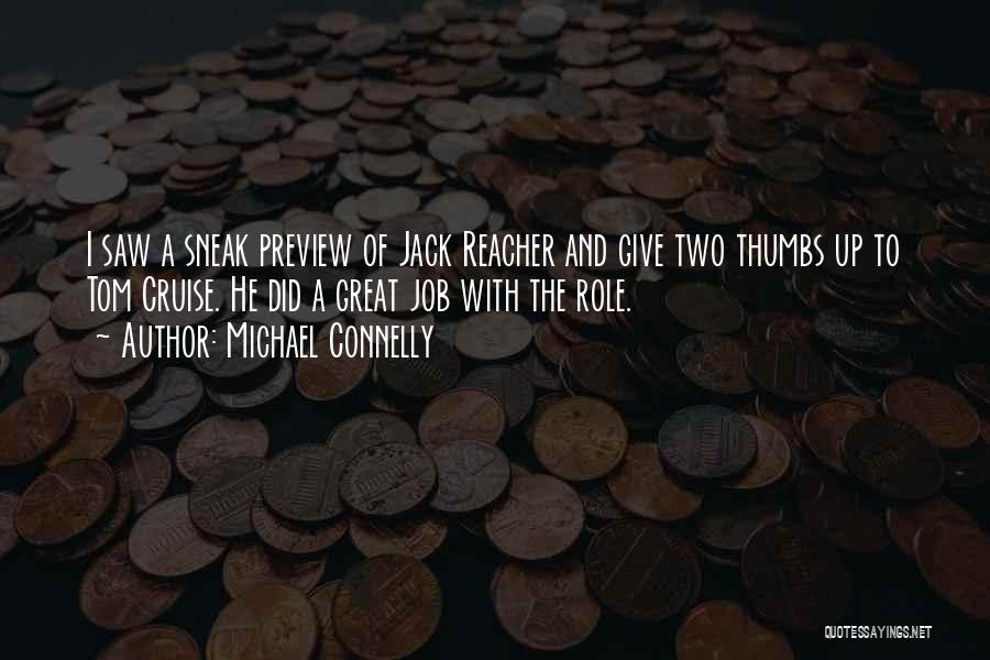 Great Jack Reacher Quotes By Michael Connelly