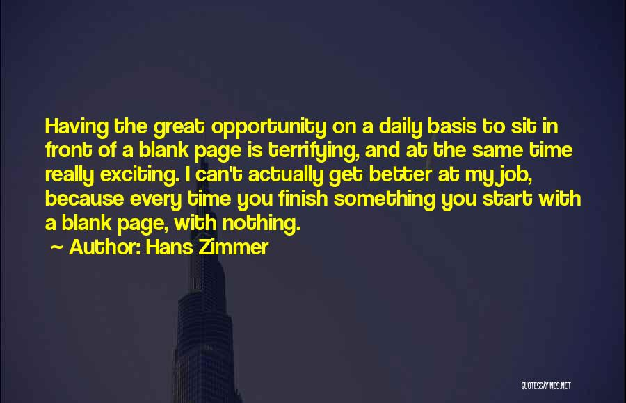 Great Job Opportunity Quotes By Hans Zimmer