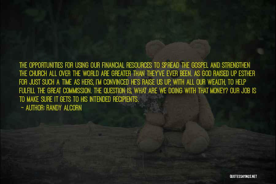 Great Job Opportunity Quotes By Randy Alcorn
