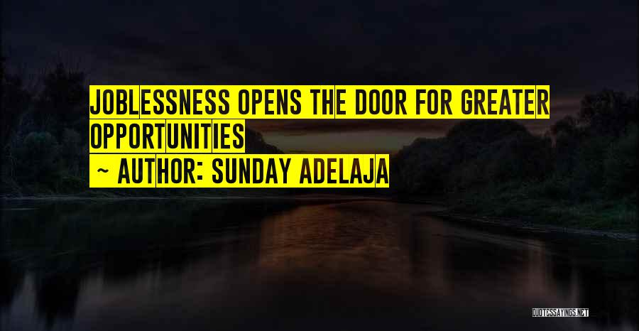 Great Job Opportunity Quotes By Sunday Adelaja