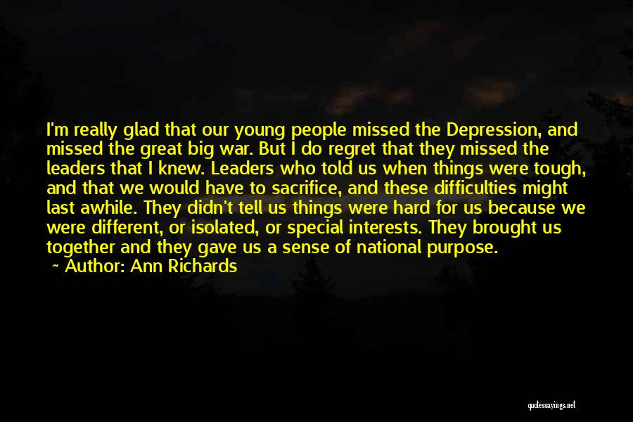 Great Leaders And Quotes By Ann Richards