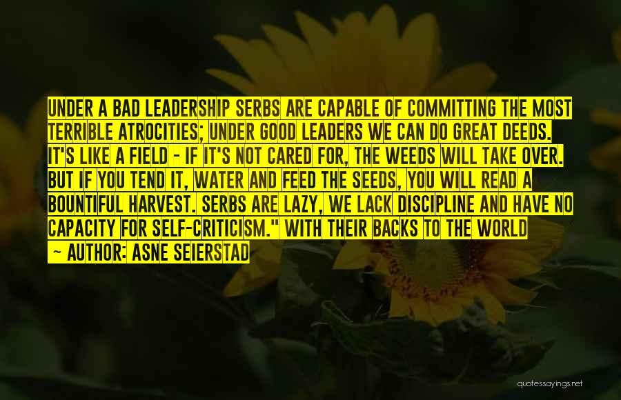 Great Leaders And Quotes By Asne Seierstad
