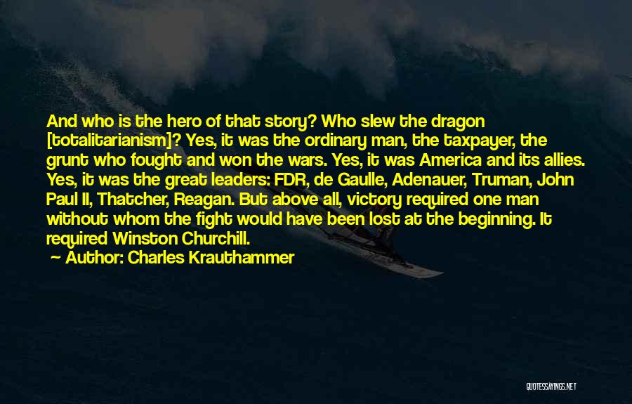 Great Leaders And Quotes By Charles Krauthammer