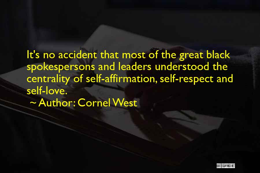 Great Leaders And Quotes By Cornel West