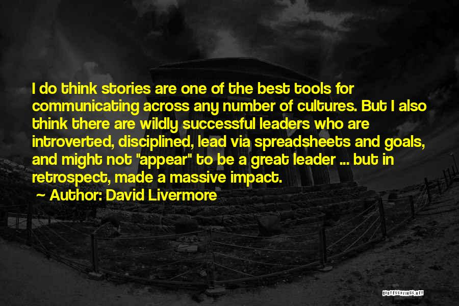 Great Leaders And Quotes By David Livermore