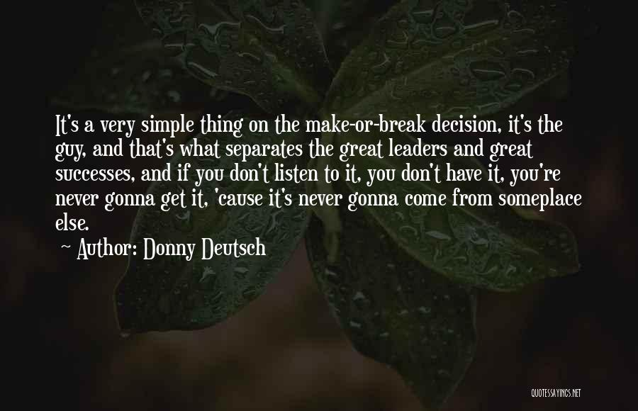 Great Leaders And Quotes By Donny Deutsch