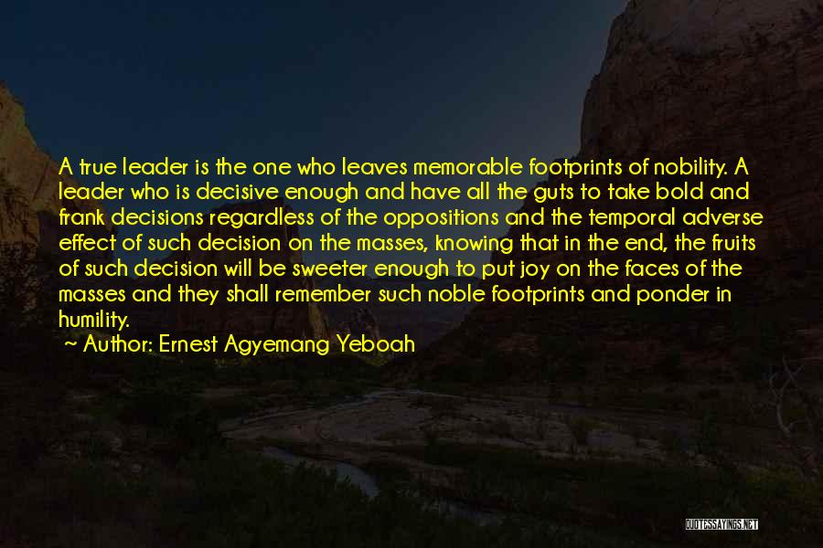 Great Leaders And Quotes By Ernest Agyemang Yeboah