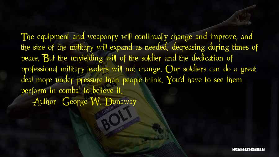 Great Leaders And Quotes By George W. Dunaway