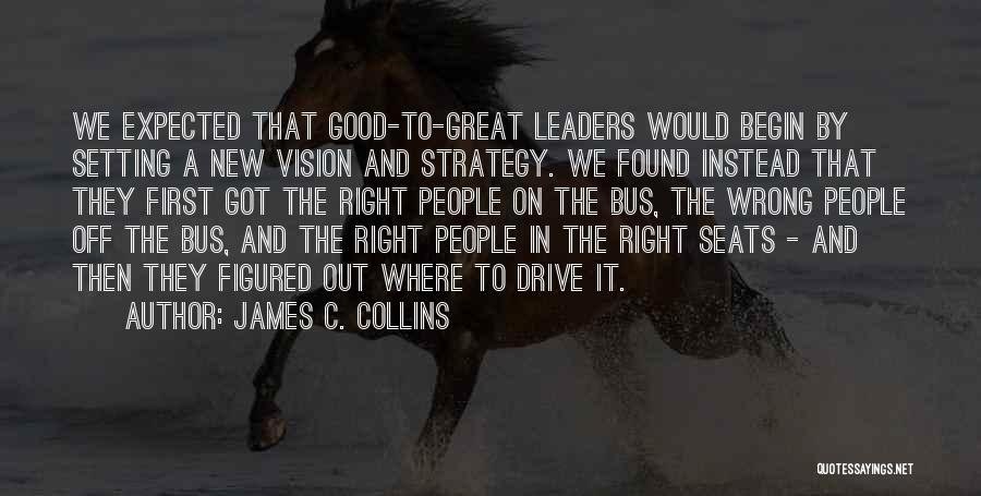 Great Leaders And Quotes By James C. Collins