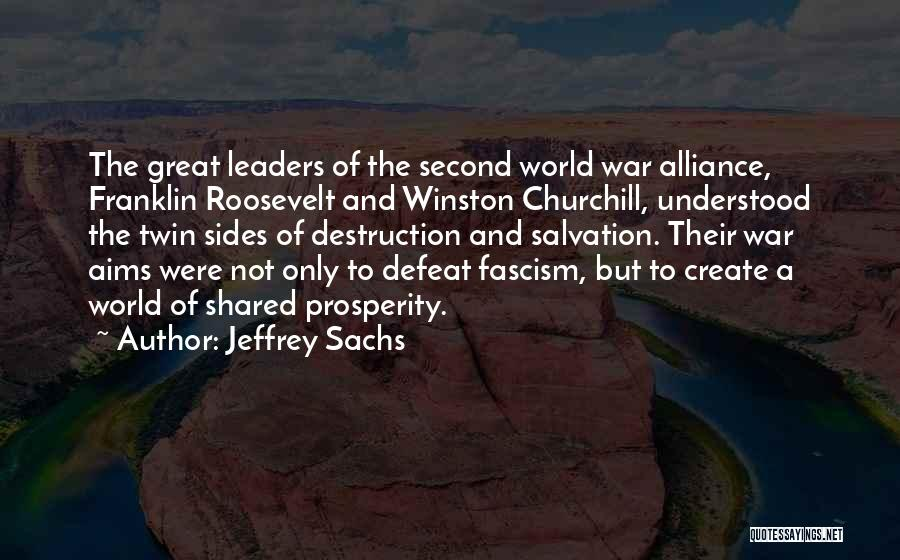 Great Leaders And Quotes By Jeffrey Sachs