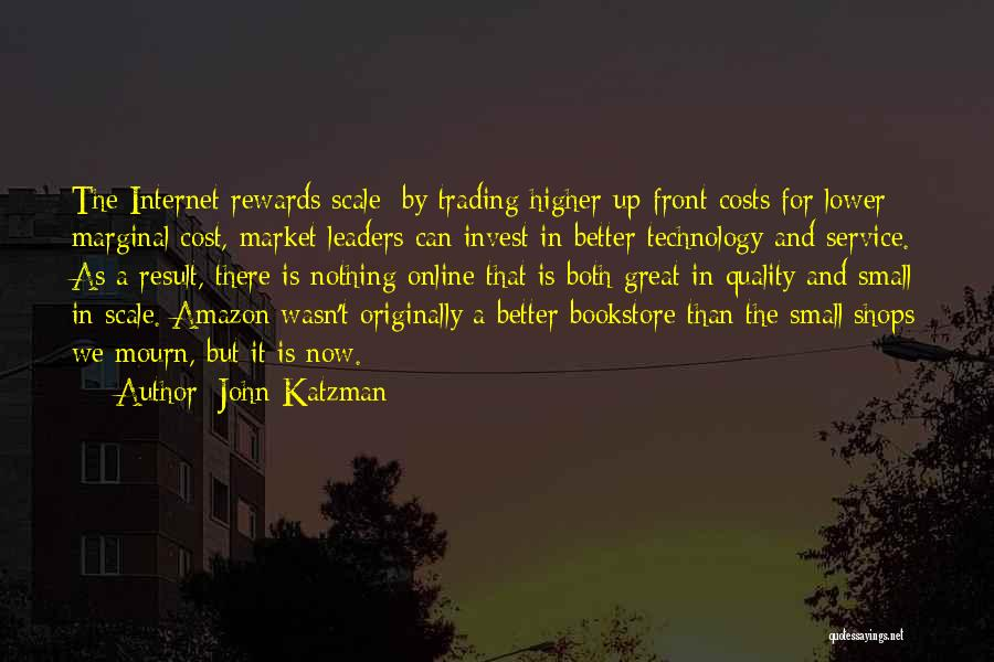 Great Leaders And Quotes By John Katzman
