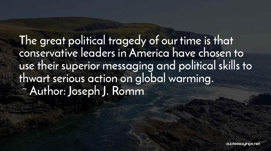 Great Leaders And Quotes By Joseph J. Romm