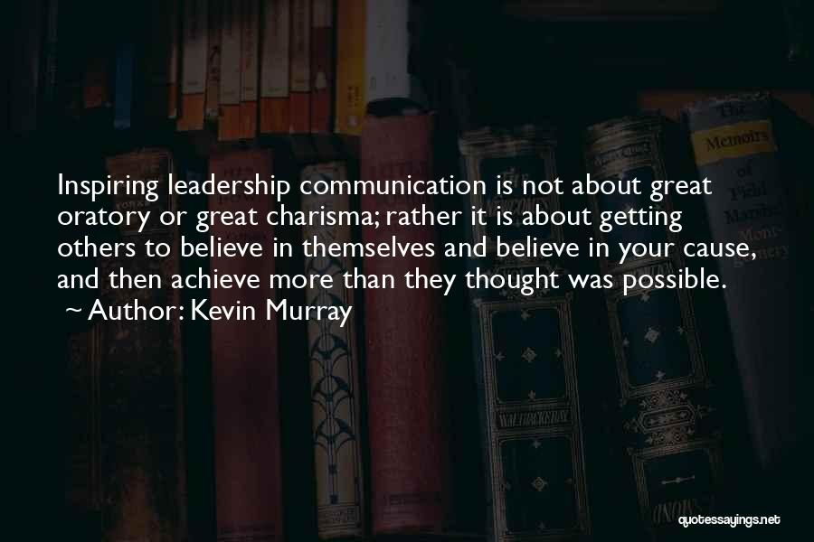 Great Leaders And Quotes By Kevin Murray