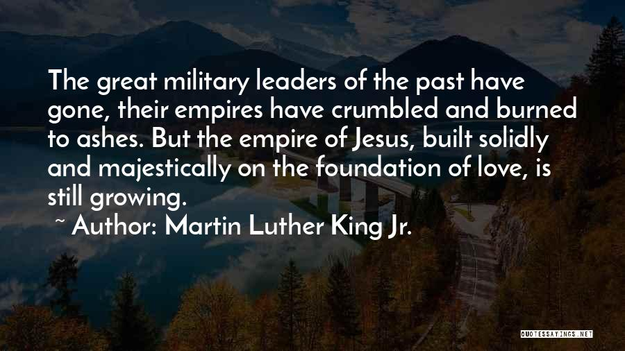 Great Leaders And Quotes By Martin Luther King Jr.