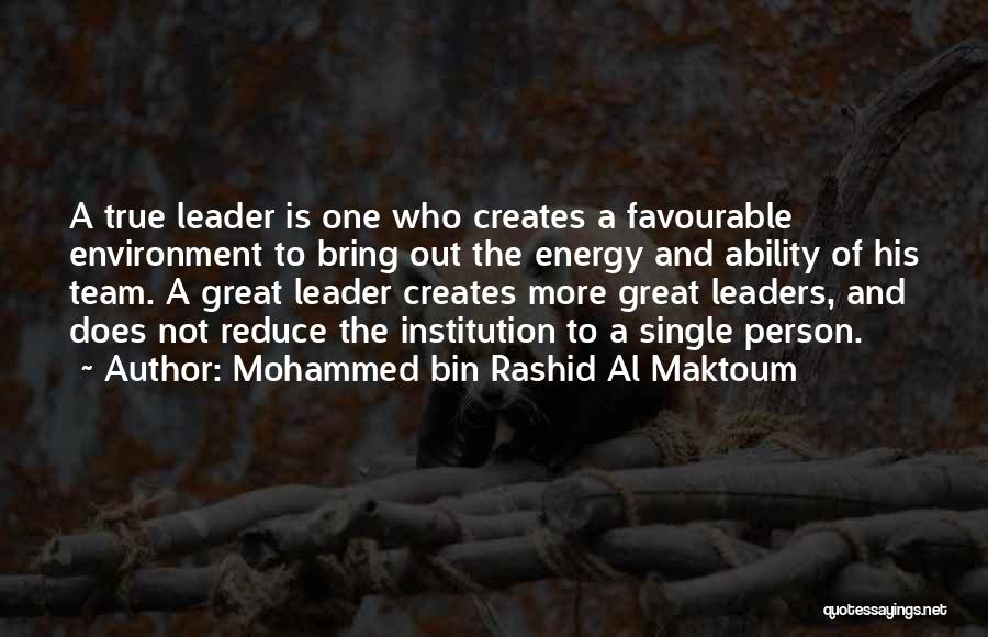 Great Leaders And Quotes By Mohammed Bin Rashid Al Maktoum