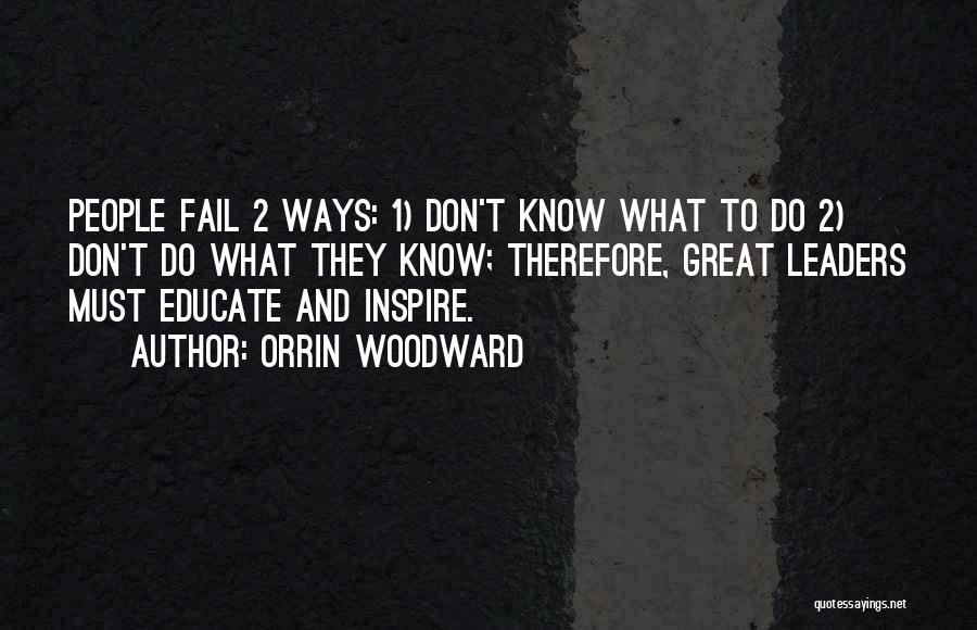 Great Leaders And Quotes By Orrin Woodward