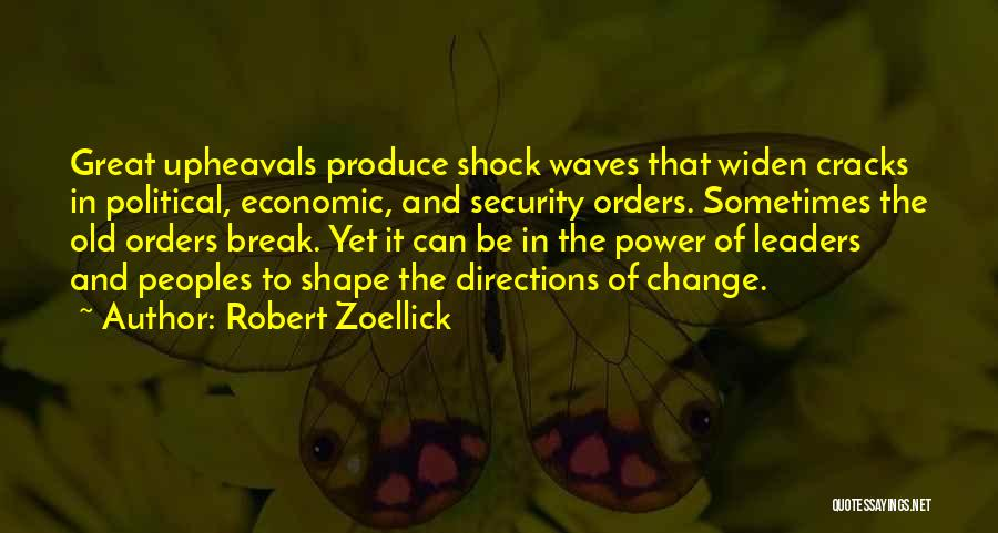 Great Leaders And Quotes By Robert Zoellick