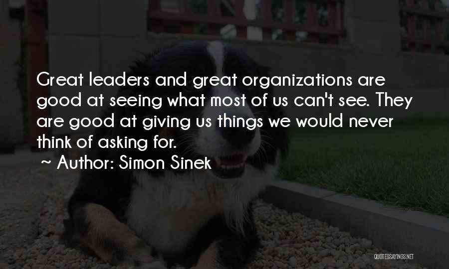 Great Leaders And Quotes By Simon Sinek