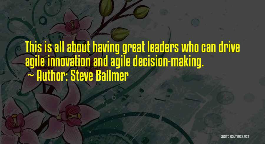 Great Leaders And Quotes By Steve Ballmer