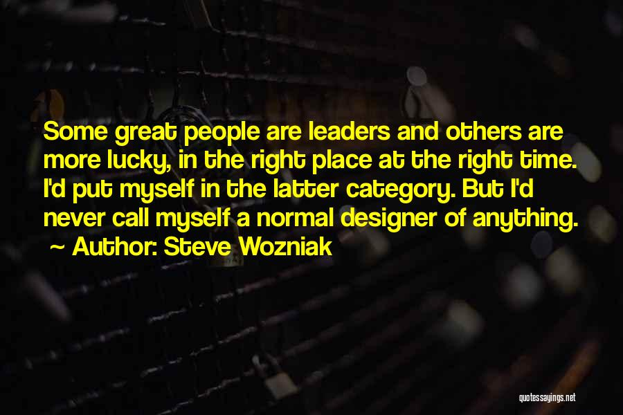 Great Leaders And Quotes By Steve Wozniak