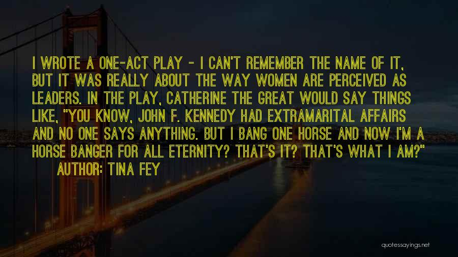 Great Leaders And Quotes By Tina Fey